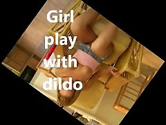 girl play whit dildo